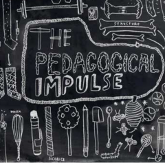 The Pedagogical Impulse