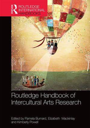 Chapter in Routledge Handbook of Intercultural Arts Research